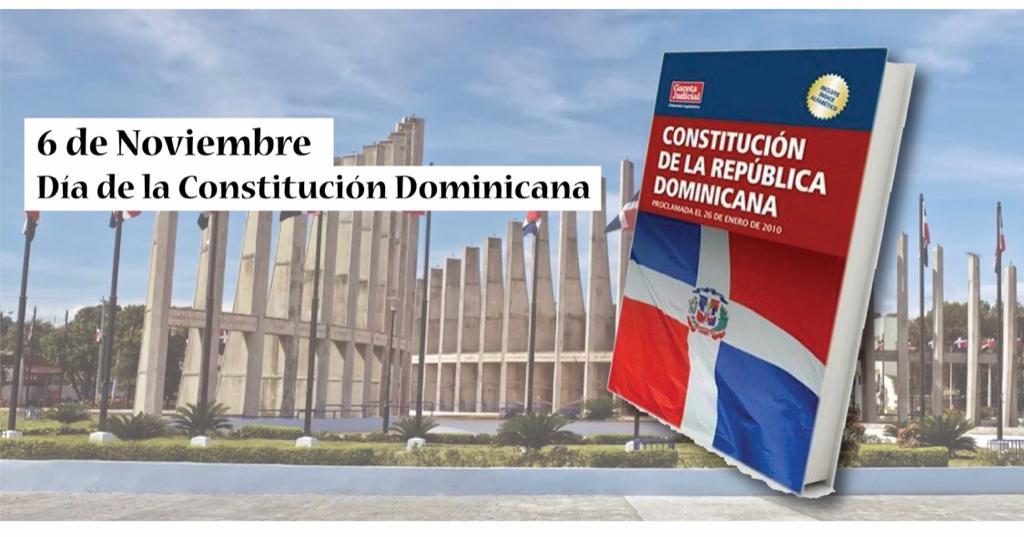6 de noviembre: Día de la Constitución Dominicana